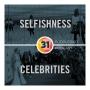 Artwork for Episode 31: Selfishness & Celebrities