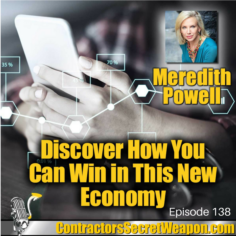 Discover How You can Win in This New Economy with Meridith Powell episode 138