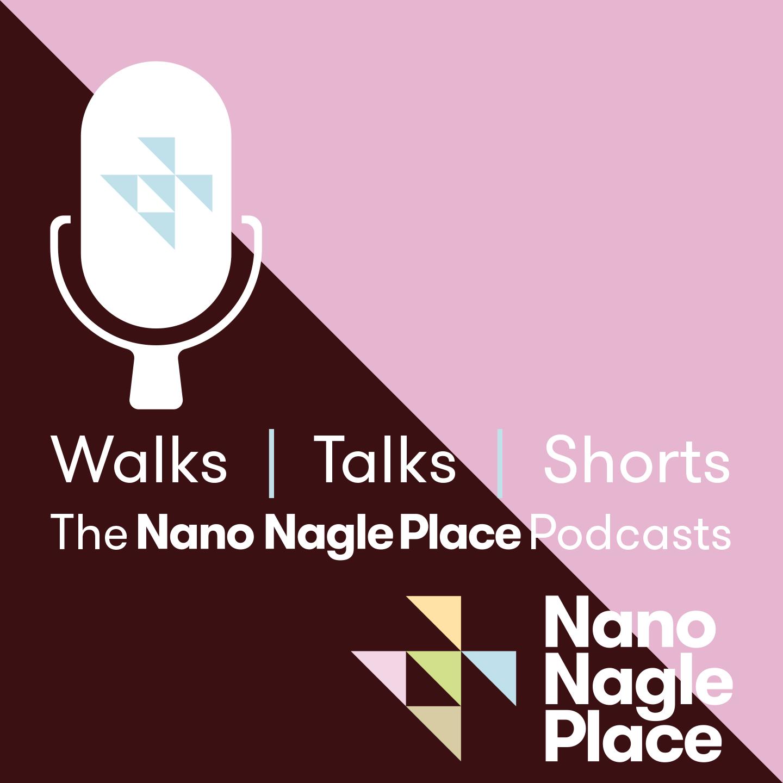 The Nano Nagle Place Podcast show art