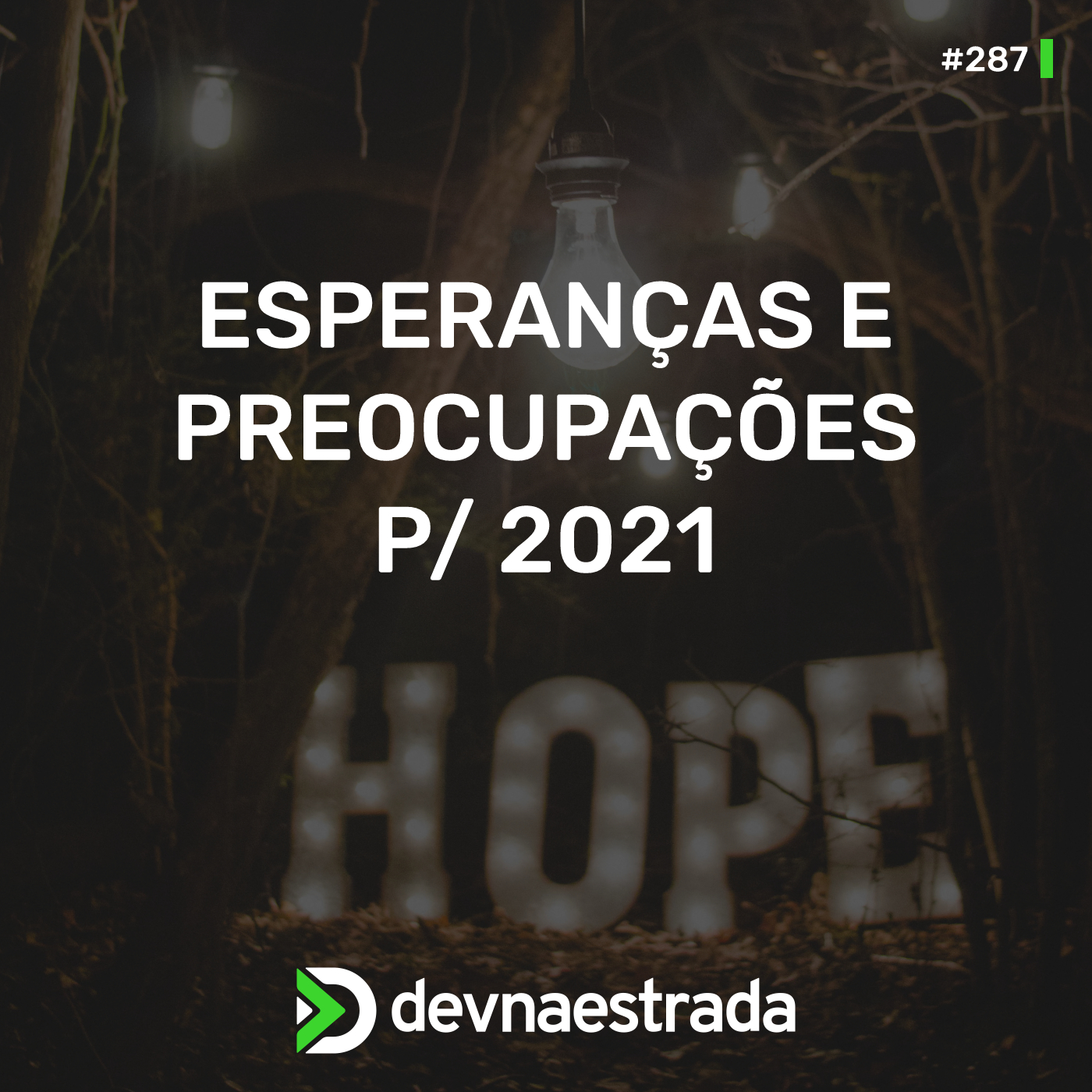 Esperanças e Preocupações