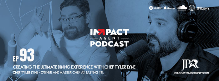 Chef Tyler Lyne on Impact Agent with Jason Will