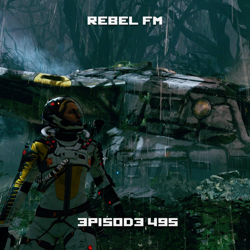 Rebel FM Episode 495 - 04/30/2021