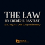 Artwork for The Law by Frédéric Bastiat (i.e., my 2018 Tax Day celebration)
