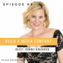 Artwork for Build A Media Company with Bonnie Bruderer