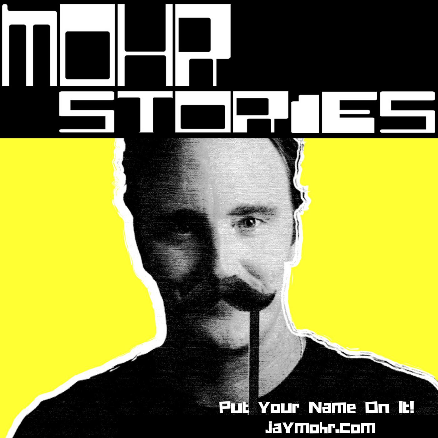 Mohr Stories - JayMohr.com show image