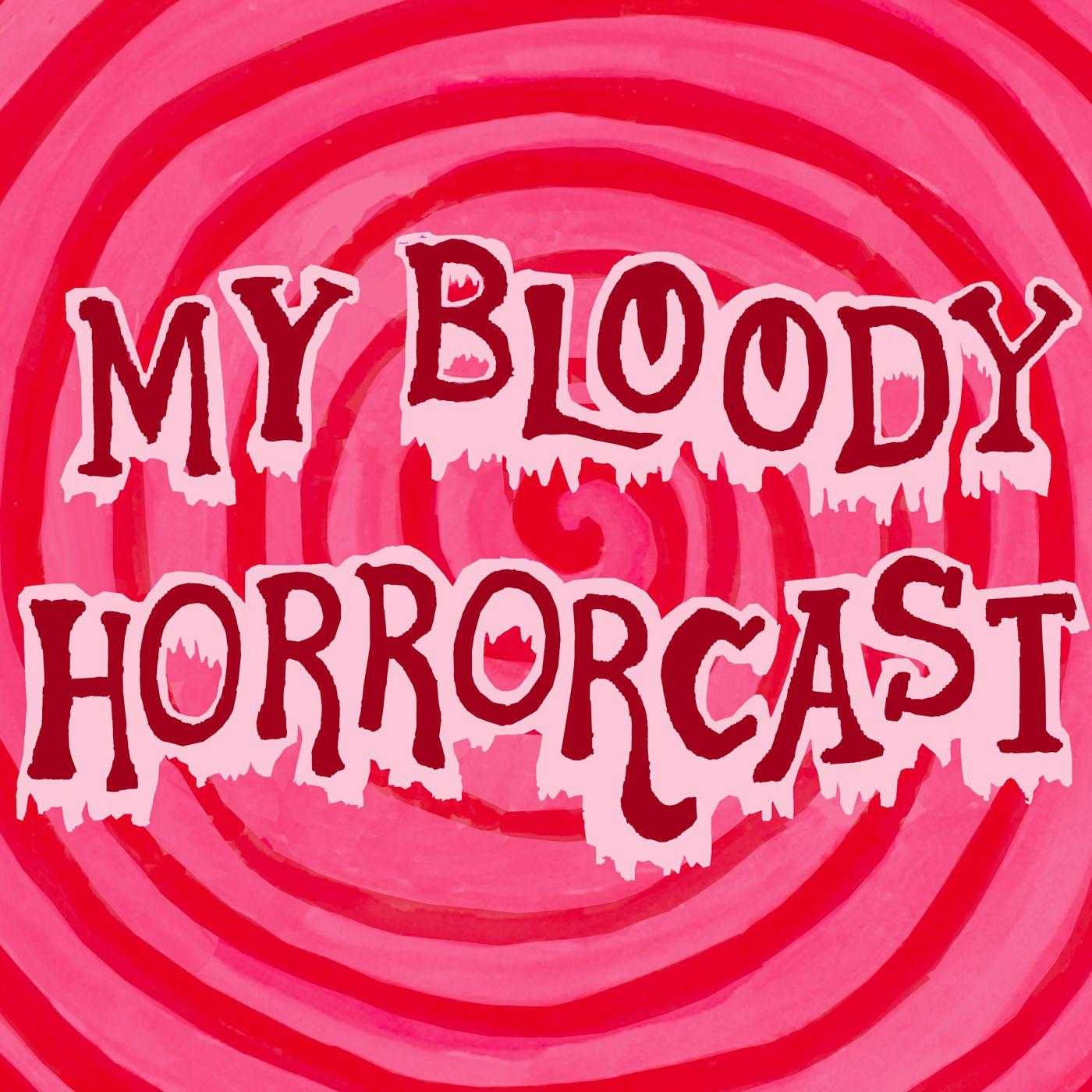 My Bloody Horrorcast show art