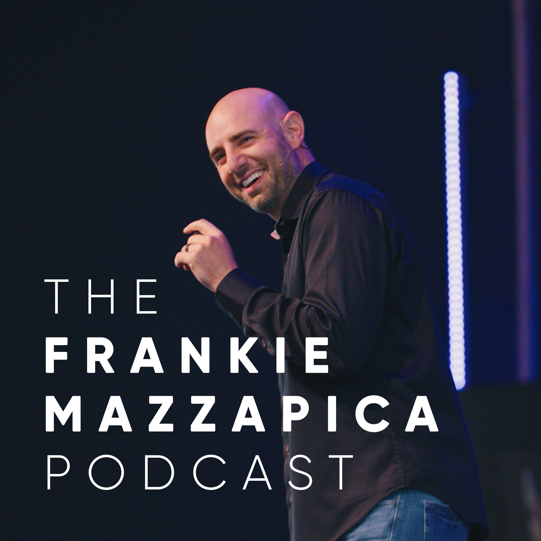 The Frankie Mazzapica Podcast show art