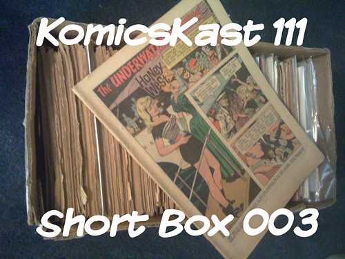 "KK 111 - Short Box 003 - Digital Comics and ""STUFF"""