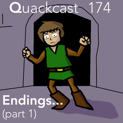 Episode 174 - Endings, part 1