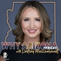 Artwork for Creating a Lifestyle You're Proud Of with Cayla Craft | Why Arizona PODCAST