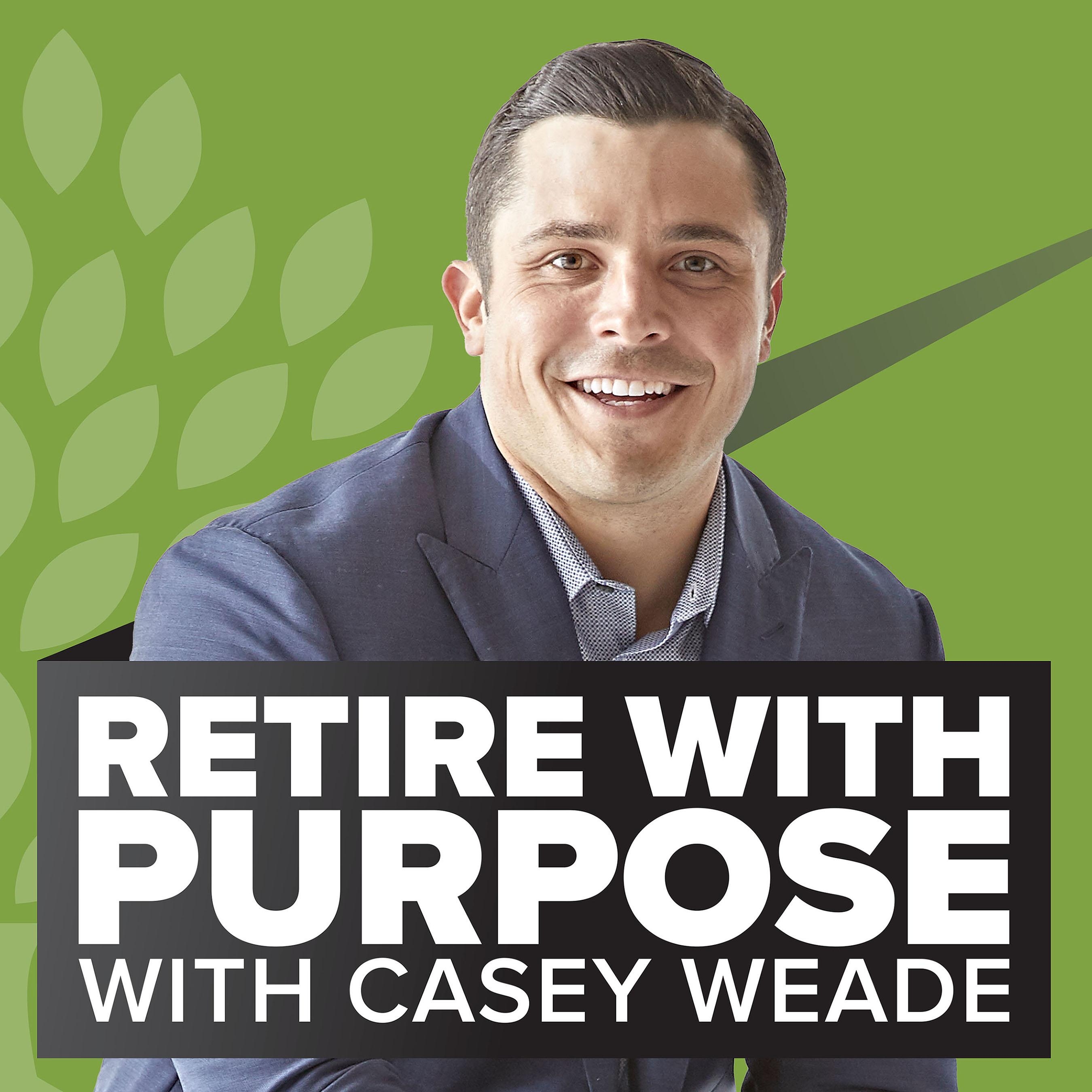 Retire With Purpose - The Retirement Podcast show art