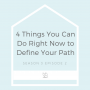 Artwork for Four Things to Do Right Now to Define Your Path