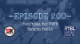 Artwork for Ep. 200 - (Not) time for VWFC fans to panic