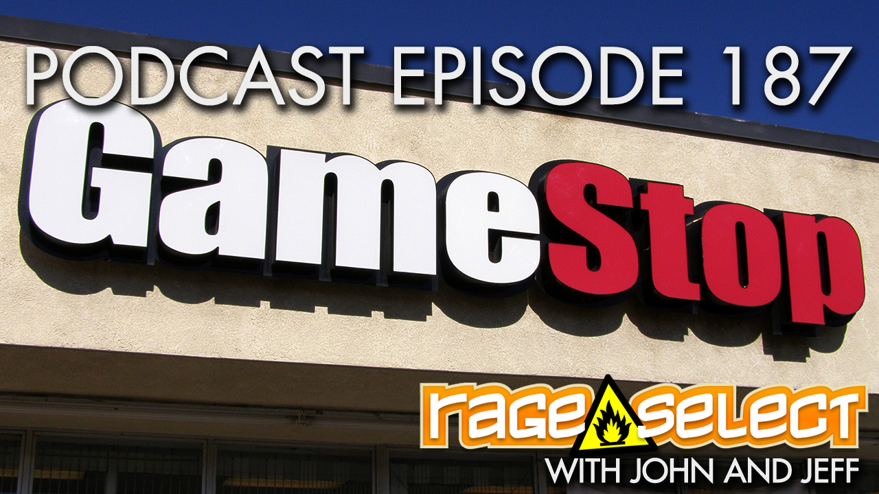The Rage Select Podcast: Episode 187 with John and Jeff!