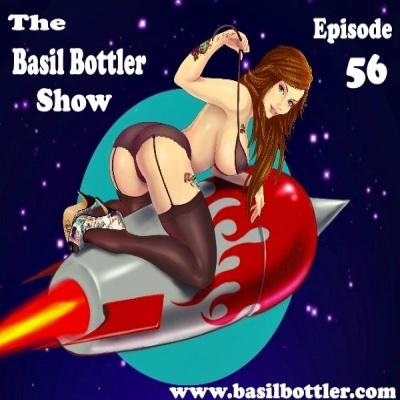 The Basil Bottler Show - Episode 56