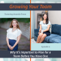 Artwork for 11 - Why It's Important to Plan for a Team Before You Have One with Amanda Evans