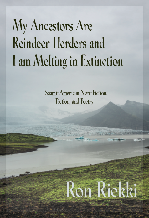 My Ancestors Are Reindeer Herders and I am Melting in Extinction book cover