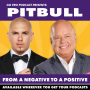 Artwork for Pitbull:  From a Negative to a Positive