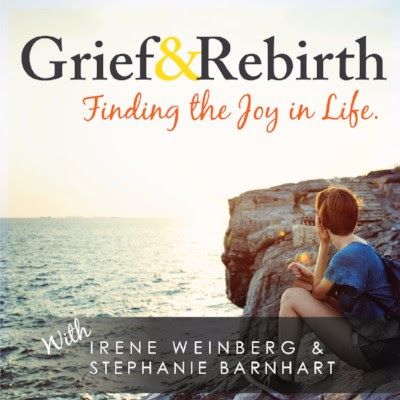 Grief and Rebirth: Finding the Joy in Life Podcast show art