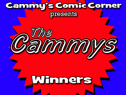 Cammy's Comic Corner Presents: The Cammys - Winners