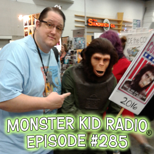 Monster Kid Radio #285 - A Monster Kid at Rose City Comic Con with Sean Hoade