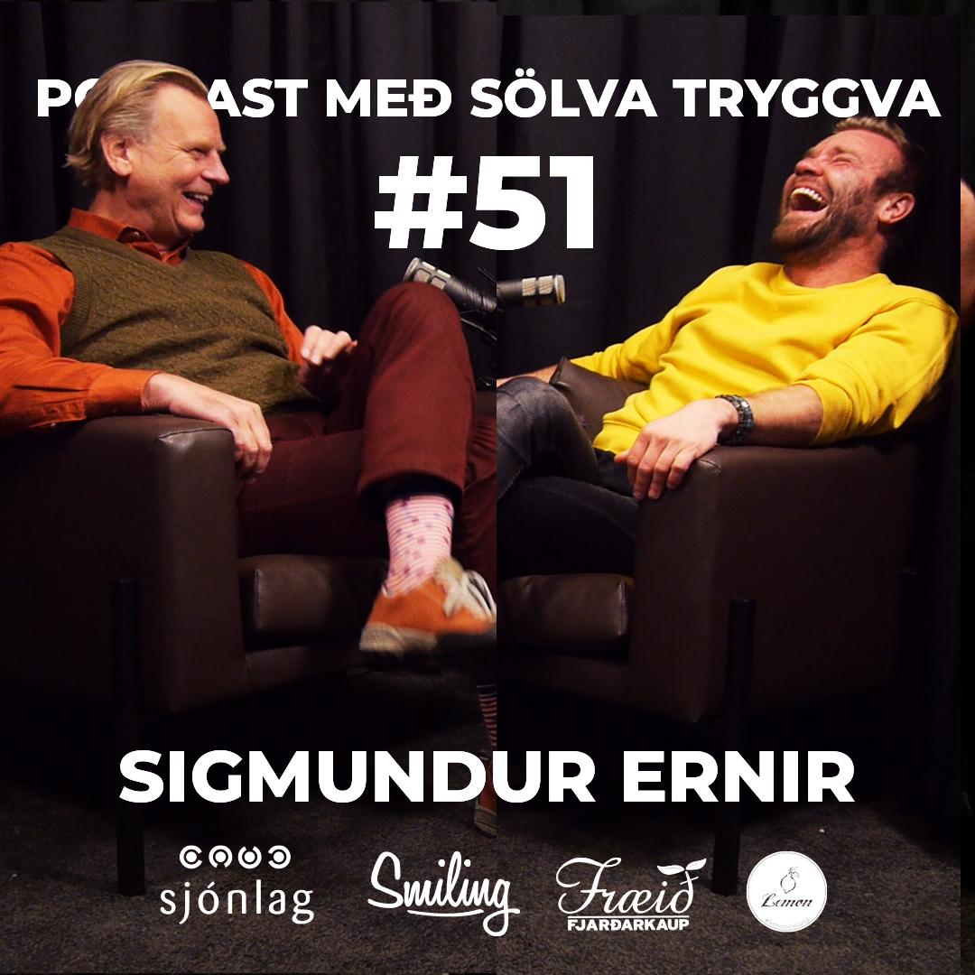 #51 Sigmundur Ernir með Sölva Tryggva