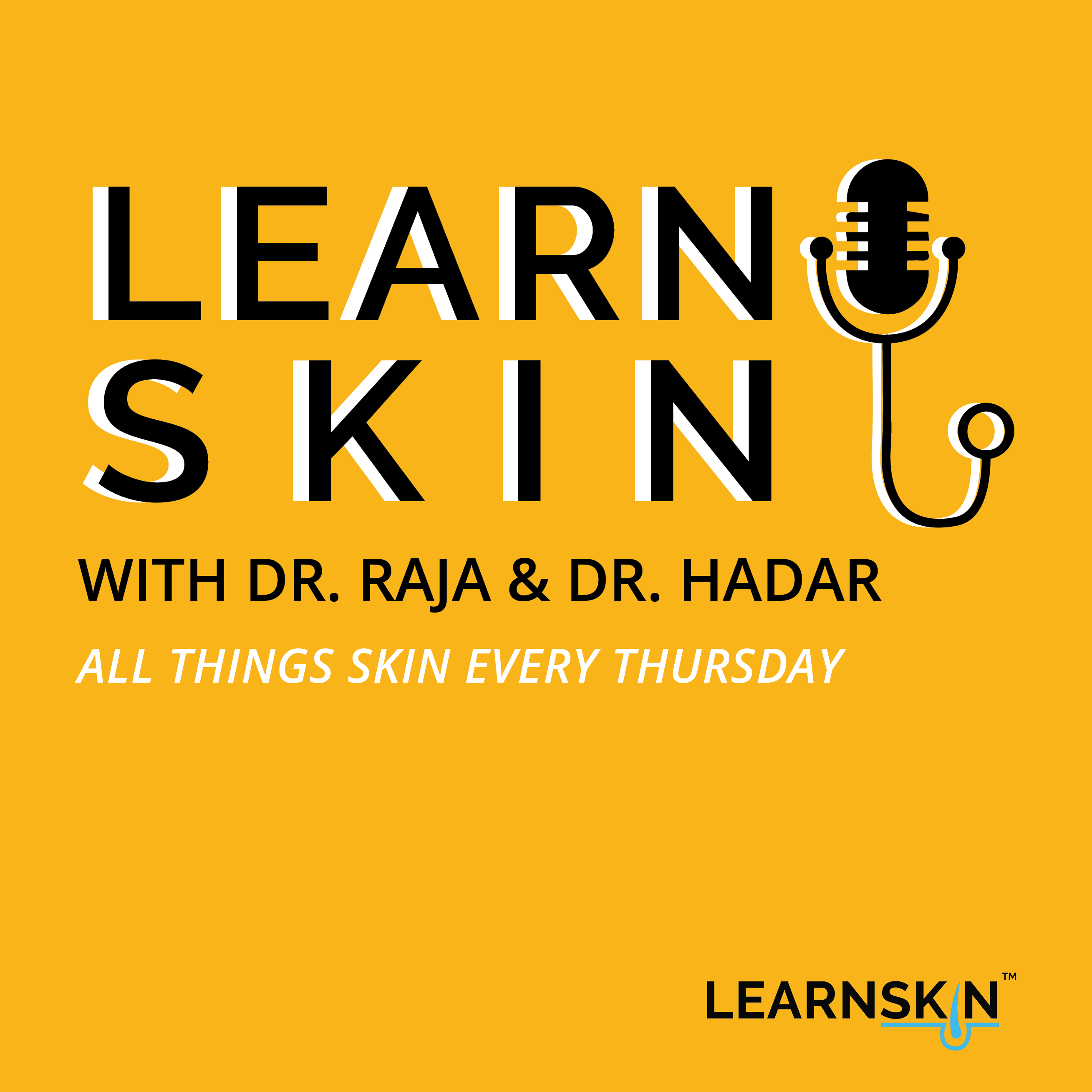 Learn Skin with Dr. Raja and Dr. Hadar show art