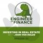 Artwork for Investing In Real Estate with John Von Nolde -  Episode 50