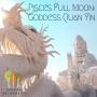 Artwork for Pisces Full Moon: Goddess Quan Yin
