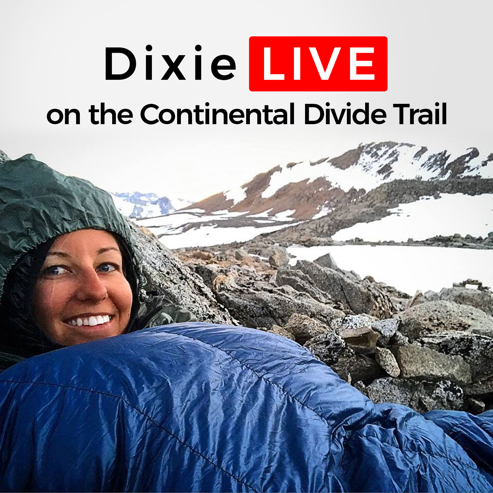 Dixie LIVE on the Continental Divide Trail show art