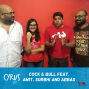 Artwork for Ep. 289: Cock & Bull feat. Amit, Surbhi and Abbas