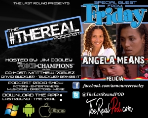 TRR #17 - Angela Means - FELICIA FROM FRIDAY
