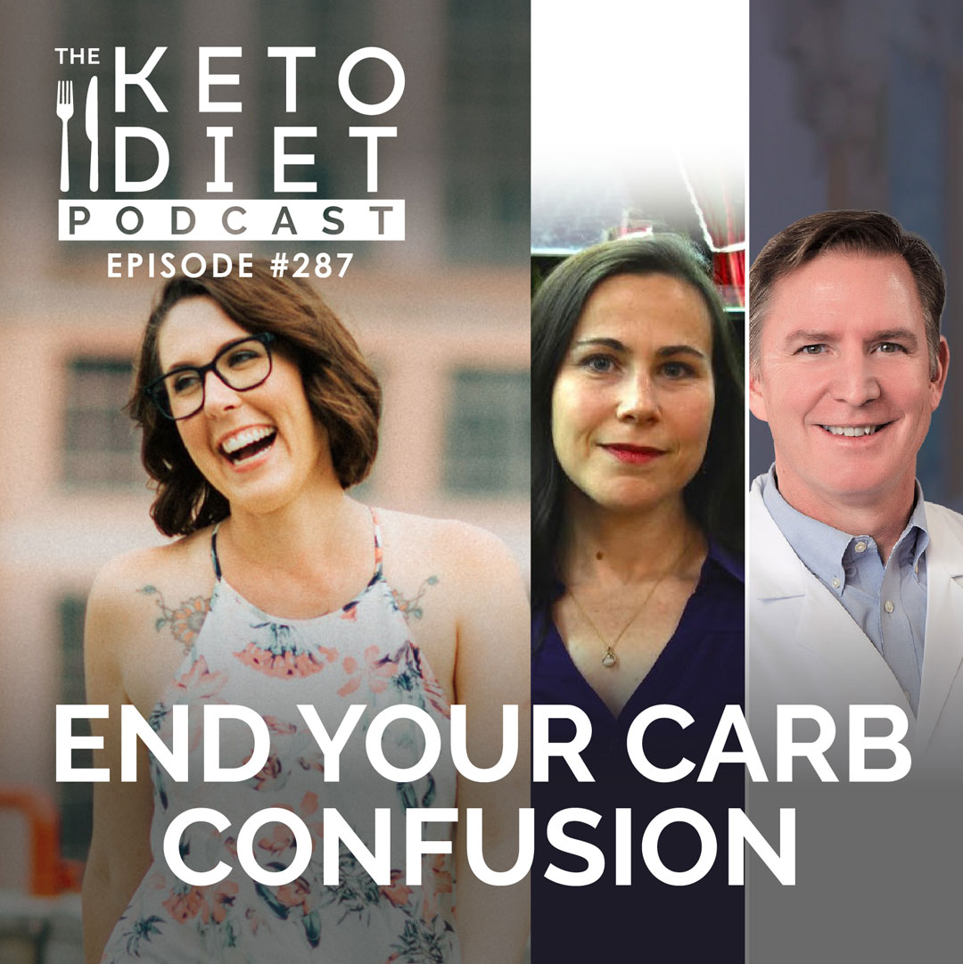 #287 End Your Carb Confusion with Amy Berger & Dr. Eric Westman