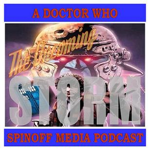 The Oncoming Storm Ep 22: The Iron Legion - Doctor Who meets 2000AD