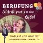 Artwork for 012 Berufungs-Talk mit Heike Bauer - Berufung passiert nicht in der Zukunft, sondern Jetzt!