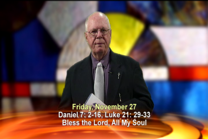 Artwork for Friday, November 27th Today's Topic: Bless the Lord, all my soul