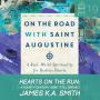 Artwork for #19- Hearts on the Run: A Fourth Century Saint Still Speaks w/James K.A. Smith