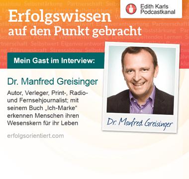 158 – Im Gespräch mit Dr. Manfred Greisinger