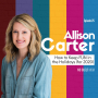 Artwork for 025 How to Keep the Fun in Holidays with Allison Carter