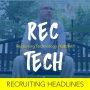 Artwork for Recruiting Headlines from Vangst, LinkedIn, Wonolo and Randstad