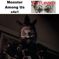 s4e1 Monster Among Us