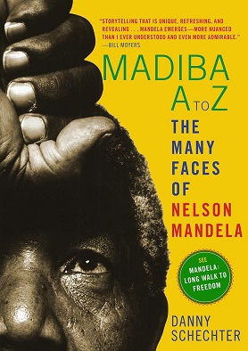 Danny Schechter Talks About Madiba: A to Z – The Many Faces of Nelson Mandela