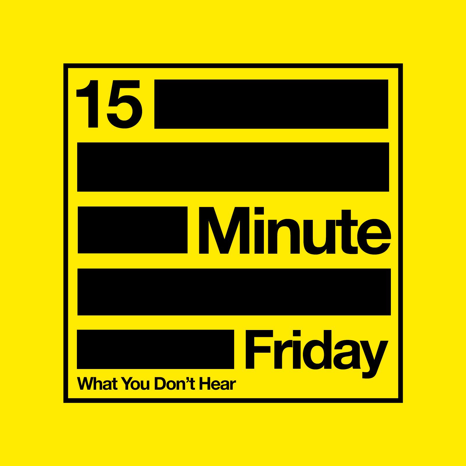15 MINUTE FRIDAY - A New Life in Quarantine w/ Josh Emerick