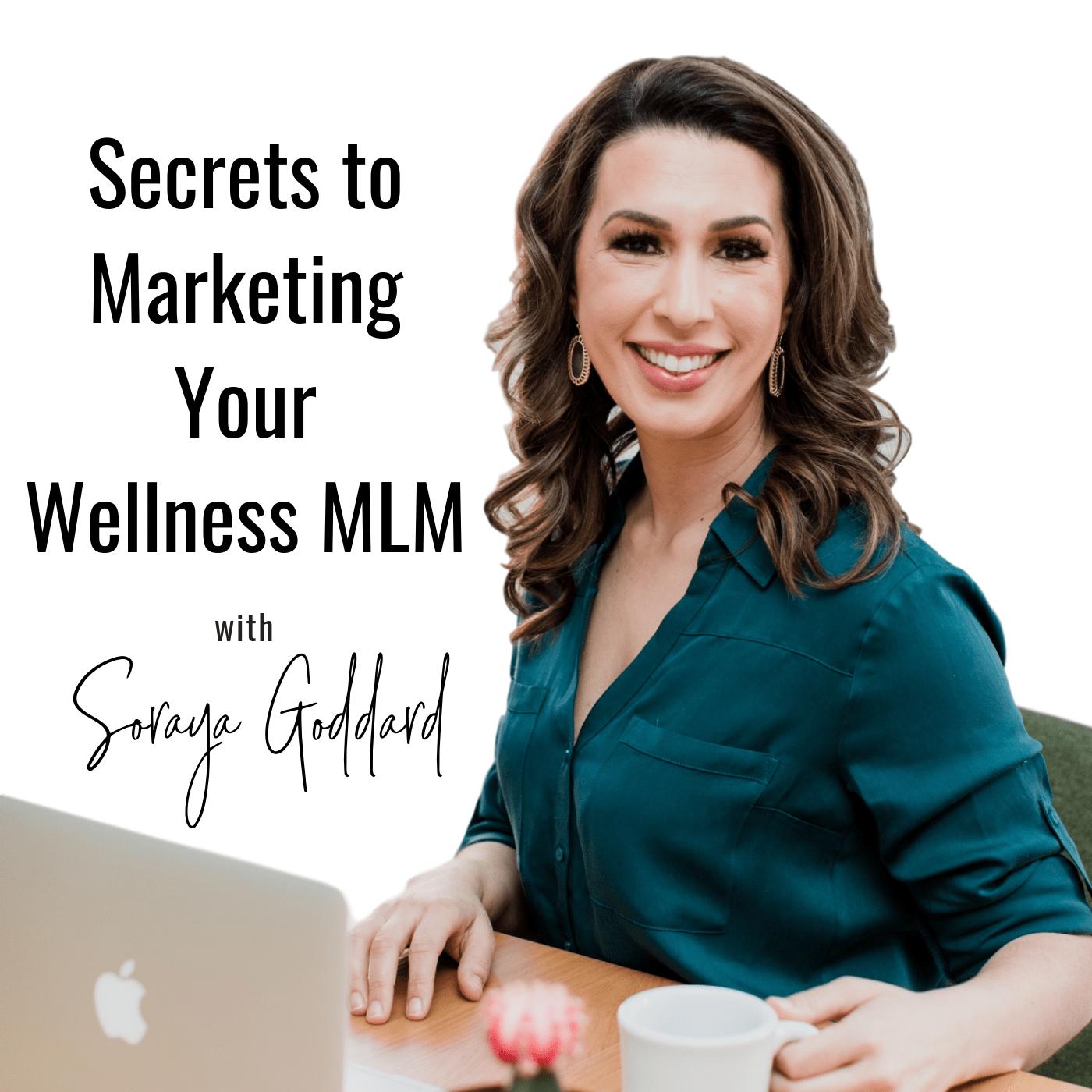 Secrets to Marketing your Wellness MLM show art