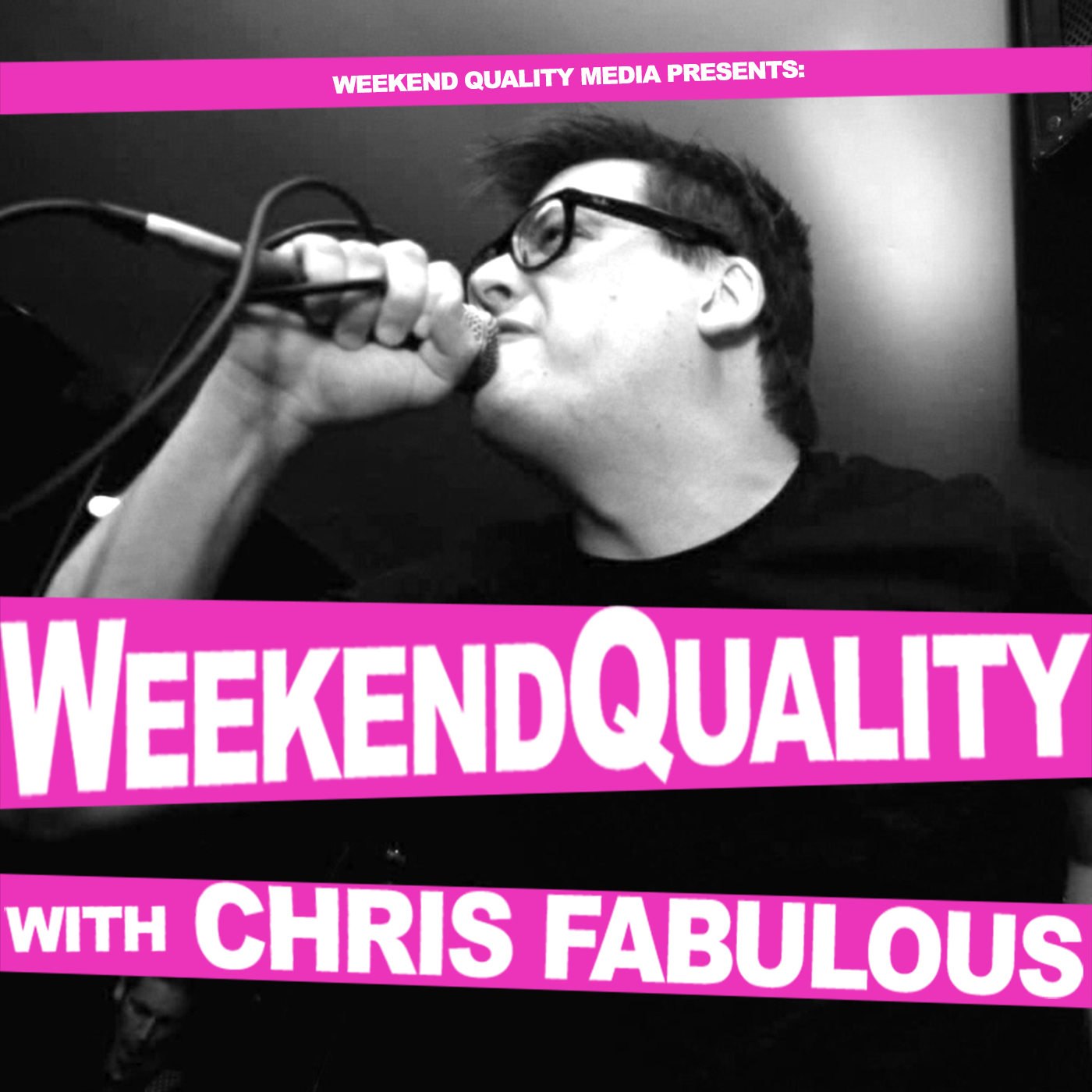 Weekend Quality with Chris Fabulous show art