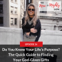 Artwork for Do You Know Your Life's Purpose? The Quick Guide to Finding Your God-Given Gifts