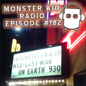 Monster Kid Radio - 3/5/15 - Monster Kid Radio Crashes The Last Man on Earth