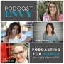 Artwork for 039: Podcasting for Mamas featuring Moms with Dreams, Plus Mommy, Tilt Parenting, Joyful Courage