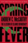 Artwork for Show 995 Spring Fever: The Illusion of Islamic Democracy by Andrew C McCarthy