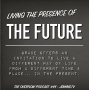 Artwork for Living the presence of the future… now- #44